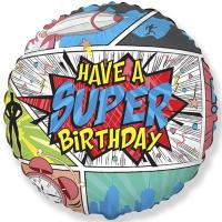 Шар фольга HAVE A SUPER BIRTHDAY Комиксы